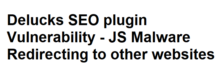 Delucks SEO plugin Vulnerability – JS injection Redirecting to other websites